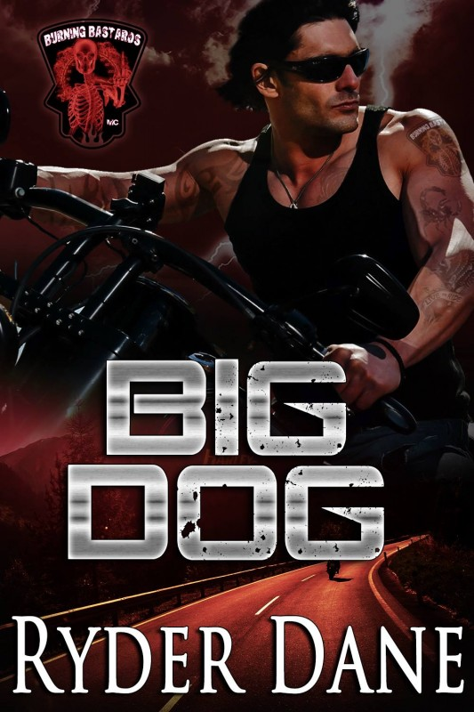 Big Dog (Burning Bastards MC Book 1)