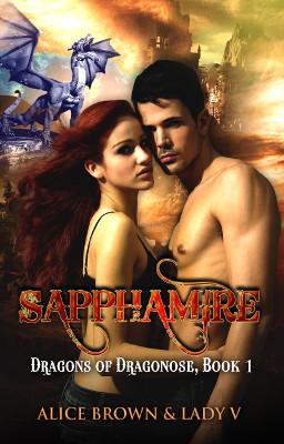 Sapphamire, Dragons of Dragonose Book 1