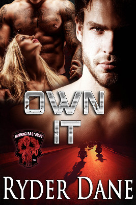 Own It (Burning Bastards MC Book 4)