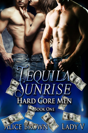 Tequila Sunrise, Hard Core Men 1