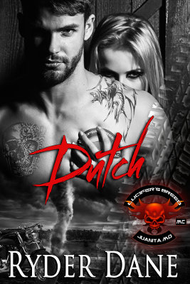 Dutch (Lucifer's Breed MC Book 4)
