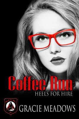 Coffee Run (Heels for Hire, Inc)