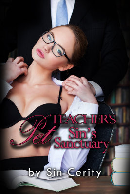 Teacher's Pet (Sin's Sanctuary 1)