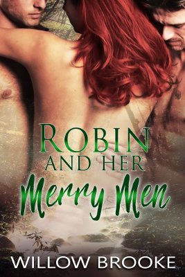 Robin and Her Merry Men (Wickedly Ever After 1)