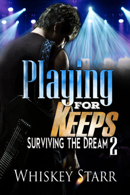 Playing for Keeps (Surviving the Dream 2)