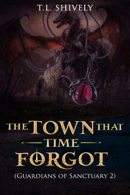 The Town That Time Forgot (Guardians of Sanctuary 2)